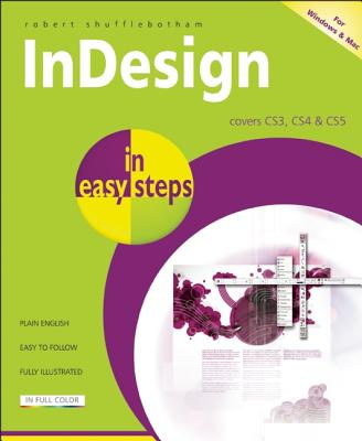 Indesign in Easy Steps By Shufflebotham, Robert